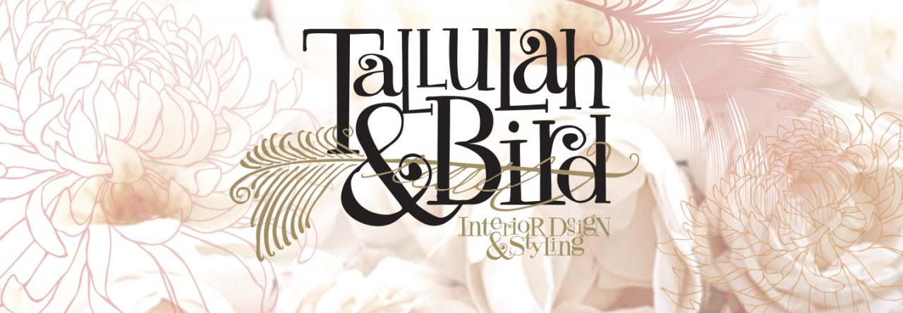 tallulah & bird interior design & styling